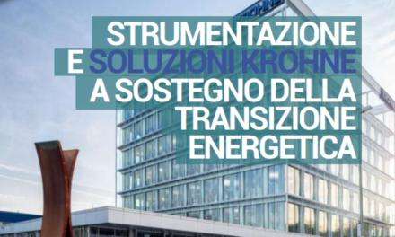 STRUMENTAZIONE E SOLUZIONI KROHNE A SOSTEGNO DELLA TRANSIZIONE ENERGETICA